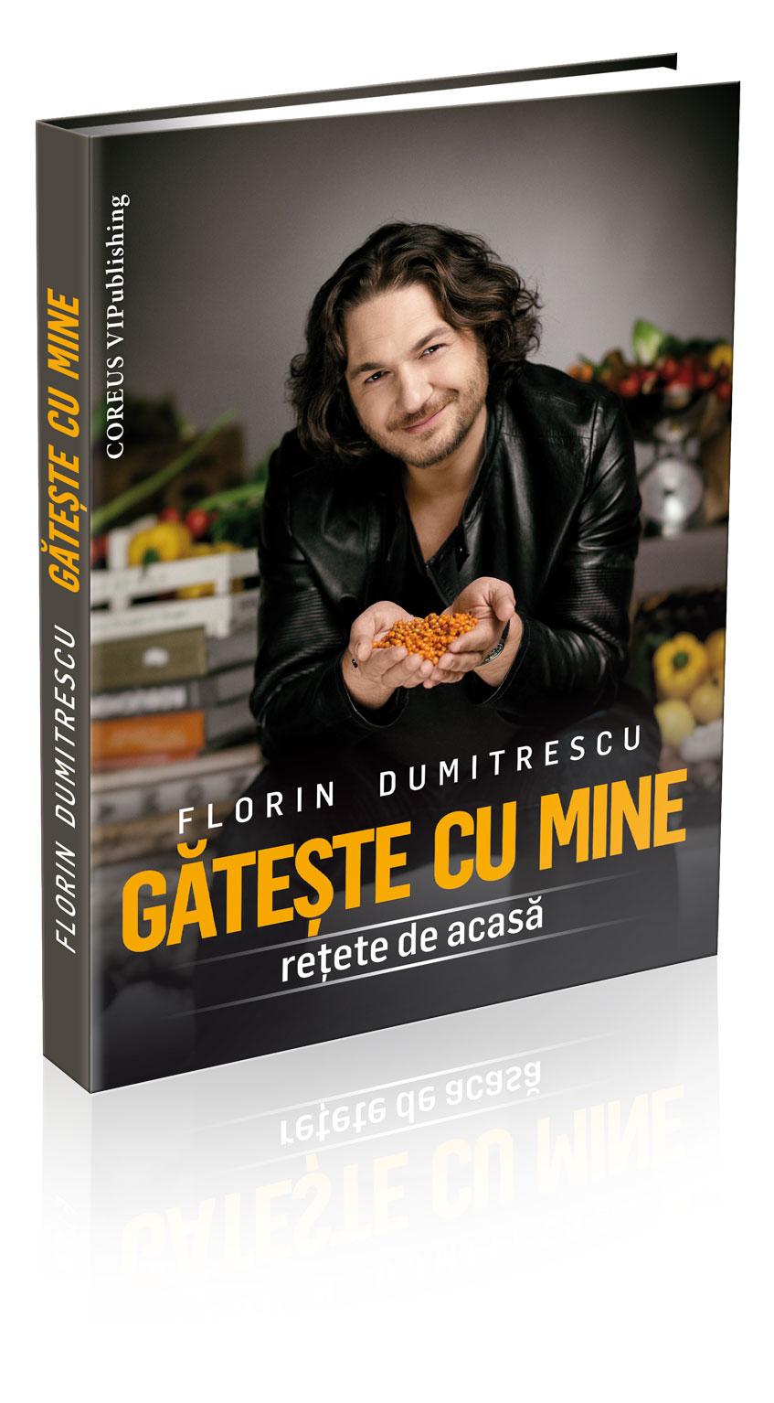 carte bucate Chef Florin Dumitrescu