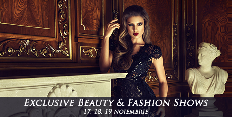 Exclusive Beauty & Fashion Shows București